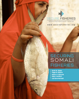 Securing Somali Fisheries Report